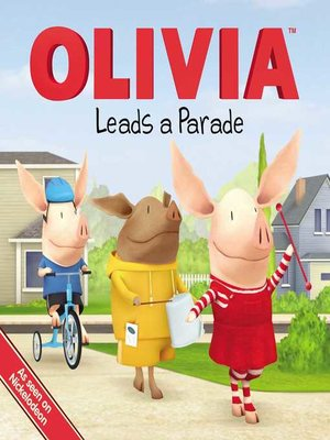 cover image of Olivia Leads a Parade