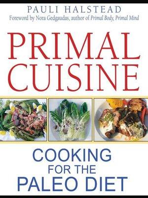 cover image of Primal Cuisine