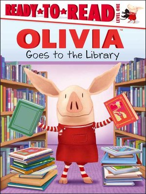 cover image of Olivia Goes to the Library