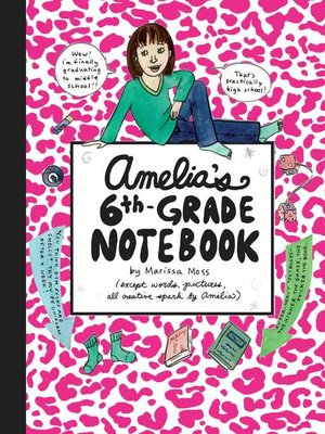 cover image of Amelia's 6th-Grade Notebook