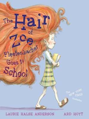 cover image of The Hair of Zoe Fleefenbacher Goes to School
