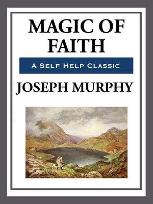 cover image of Magic of Faith