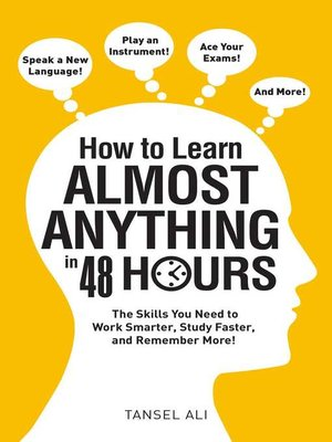 cover image of How to Learn Almost Anything in 48 Hours