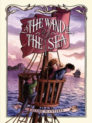 cover image of The Wand & the Sea
