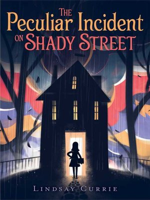 cover image of The Peculiar Incident on Shady Street