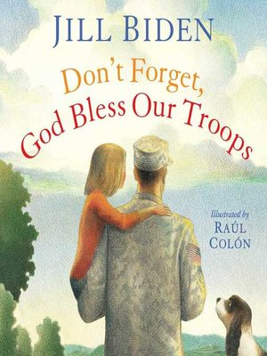 cover image of Don't Forget, God Bless Our Troops