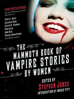 cover image of The Mammoth Book of Vampire Stories by Women