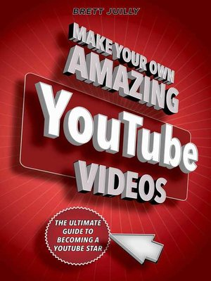 cover image of Make Your Own Amazing YouTube Videos
