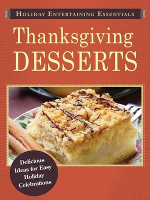 cover image of Thanksgiving Desserts: Delicious ideas for easy holiday celebrations