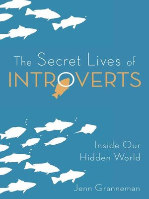 cover image of The Secret Lives of Introverts