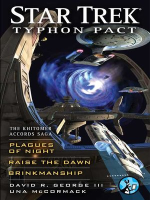 cover image of Typhon Pact: The Khitomer Accords Saga: Plagues of Night, Raise the Dawn, and Brinkmanship