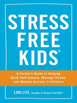 cover image of Stress Free Kids