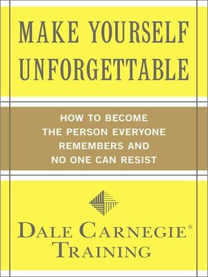 cover image of Make Yourself Unforgettable