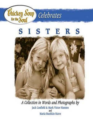 cover image of Chicken Soup for the Soul Celebrates Sisters