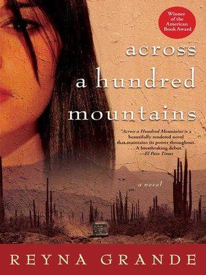 Across A Hundred Mountains By Reyna Grande Overdrive Rakuten