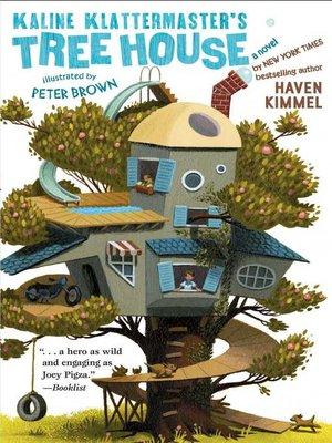 cover image of Kaline Klattermaster's Tree House