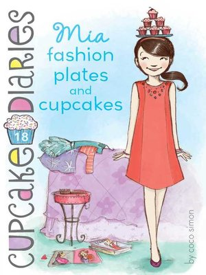 cover image of Mia Fashion Plates and Cupcakes