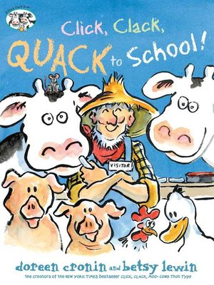 cover image of Click, Clack, Quack to School!