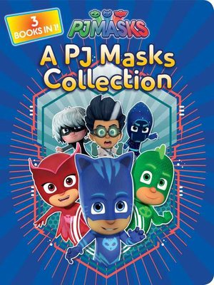 cover image of A PJ Masks Collection