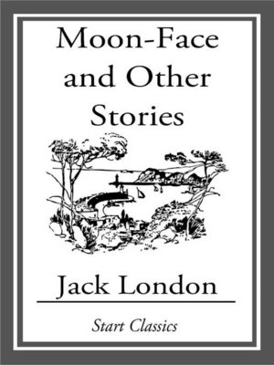 cover image of Moon-Face and Other Stories