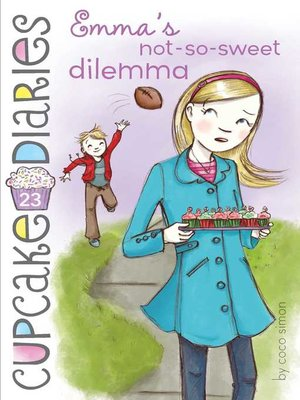 cover image of Emma's Not-So-Sweet Dilemma
