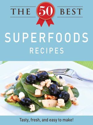 cover image of The 50 Best Superfoods Recipes