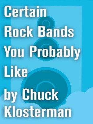 cover image of Certain Rock Bands You Probably Like