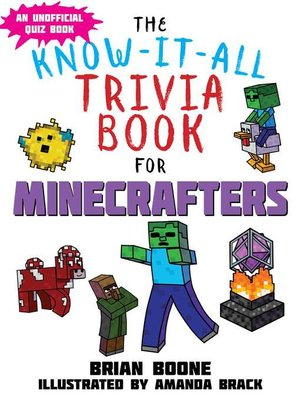 cover image of Know-It-All Trivia Book for Minecrafters