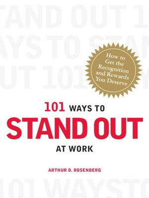 cover image of 101 Ways to Stand Out at Work
