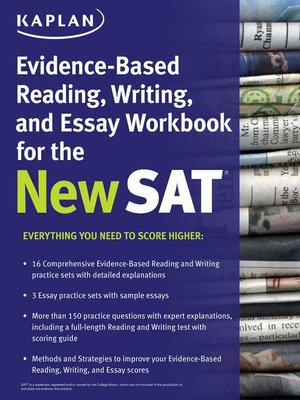 cover image of Kaplan Evidence-Based Reading, Writing, and Essay Workbook for the New SAT