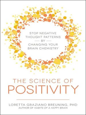 cover image of The Science of Positivity
