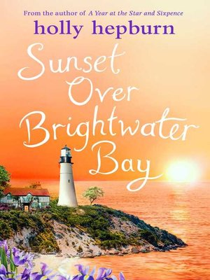 cover image of Sunset over Brightwater Bay