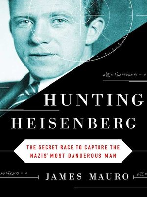 cover image of Hunting Heisenberg