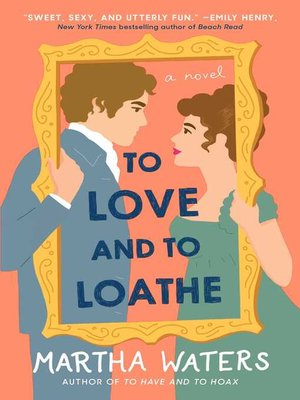 cover image of To Love and to Loathe