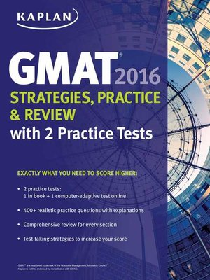 cover image of Kaplan GMAT 2016 Strategies, Practice, and Review with 2 Practice Tests