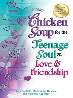cover image of Chicken Soup for the Teenage Soul on Love & Friendship