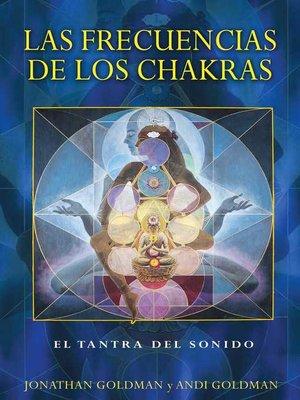 cover image of Las frecuencias de los chakras