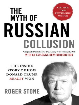 cover image of The Myth of Russian Collusion