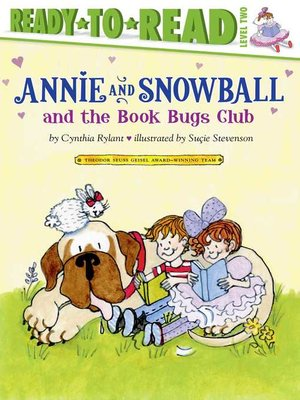 cover image of Annie and Snowball and the Book Bugs Club