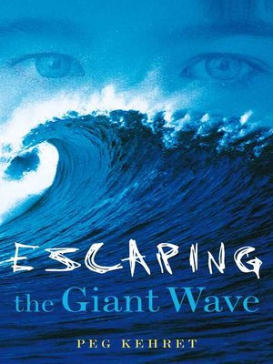 cover image of Escaping the Giant Wave