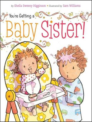 cover image of You're Getting a Baby Sister!