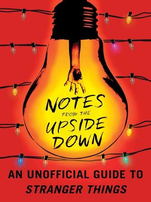 Notes from the Upside Down by Guy Adams · OverDrive (Rakuten