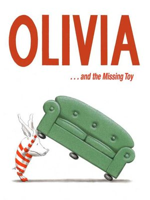 cover image of Olivia . . . and the Missing Toy