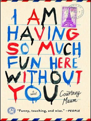 cover image of I Am Having So Much Fun Here Without You