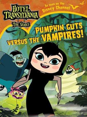 cover image of Pumpkin Guts Versus the Vampires