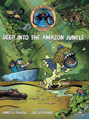 cover image of Deep into the Amazon Jungle