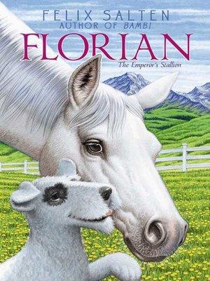 The hound of florence by felix salten overdrive rakuten florian fandeluxe Ebook collections