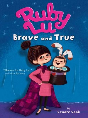cover image of Ruby Lu, Brave and True