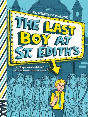 cover image of The Last Boy at St. Edith's