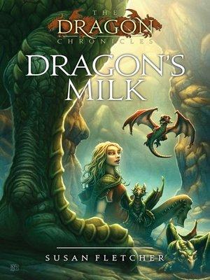 cover image of Dragon's Milk